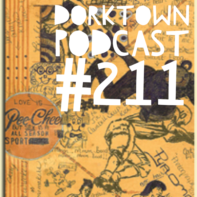 DorktownPodcast211
